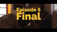 Websérie #32 - épisode 6 - final